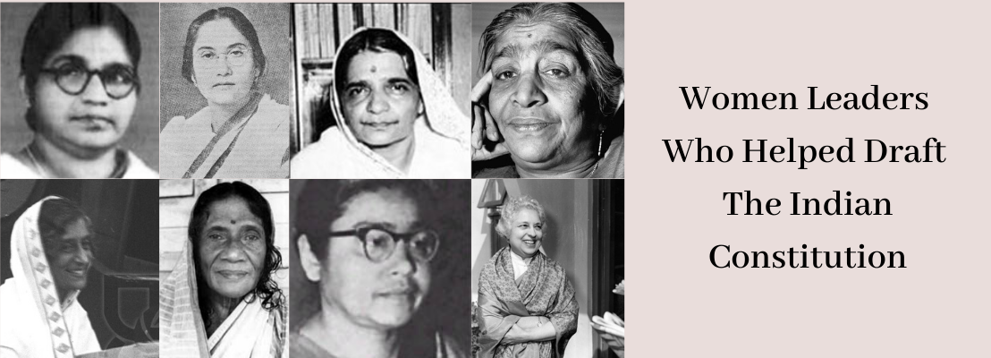 Meet Our Women Leaders Who Played A Vital Role In Drafting Indian Constitution